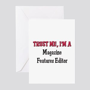 Trust Me I'm a Magazine Features Editor Greeting C