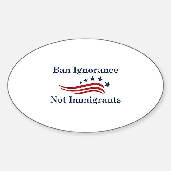 Ban Ignorance Sticker (Oval)