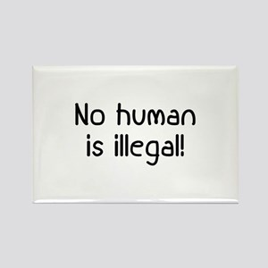 No Human Is Illegal Rectangle Magnet
