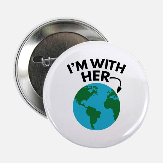 "I'm With Her 2.25"" Button"