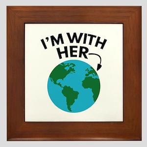 I'm With Her Framed Tile