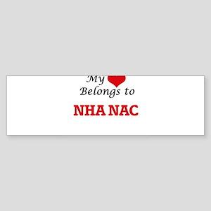 My heart belongs to Nha Nac Bumper Sticker