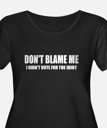 Don't Blame Me Plus Size T-Shirt