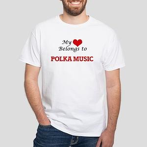 My heart belongs to Polka Music T-Shirt