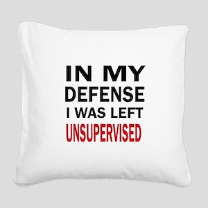 LEFT UNSUPERVISED Square Canvas Pillow