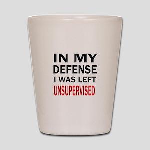 LEFT UNSUPERVISED Shot Glass
