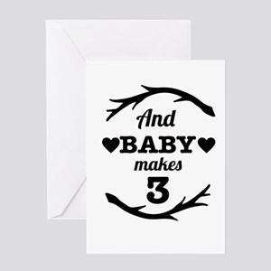 And Baby Makes 3 Greeting Cards