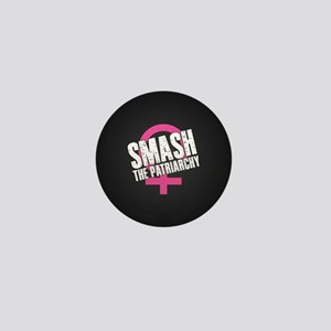 Smash the Patriarchy Mini Button