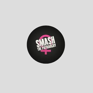 Smash the Patriarchy Mini Button