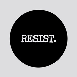 RESIST. Button