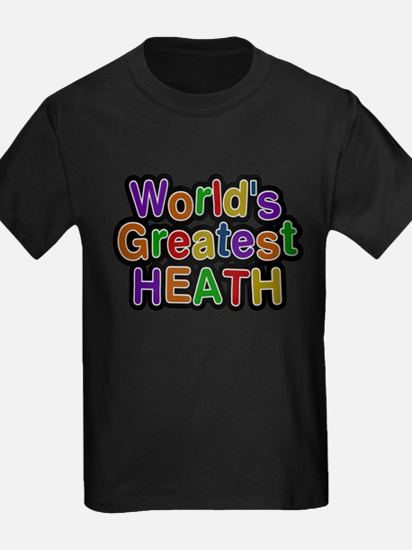 Worlds Greatest Heath T-Shirt