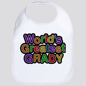 Worlds Greatest Grady Baby Bib