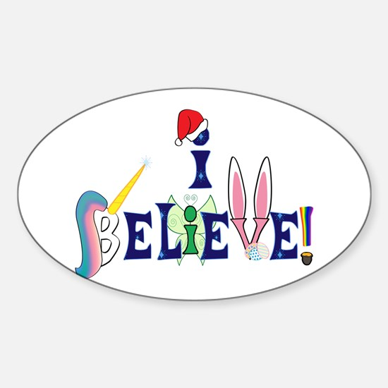 I Believe Decal