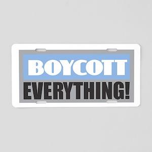 BOYCOTT EVERYTHING Aluminum License Plate