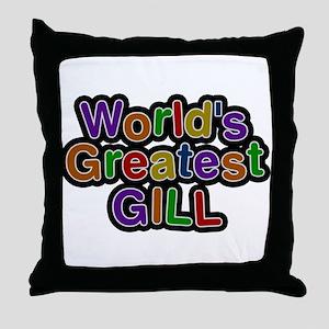 Worlds Greatest Gill Throw Pillow