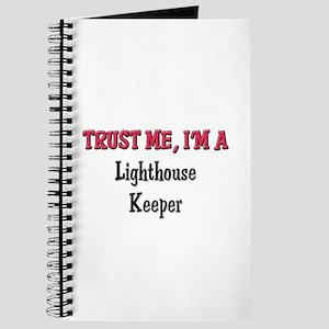 Trust Me I'm a Lighthouse Keeper Journal