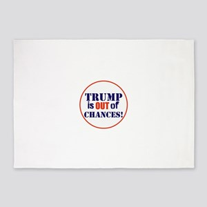 Trump is out of chances 5'x7'Area Rug