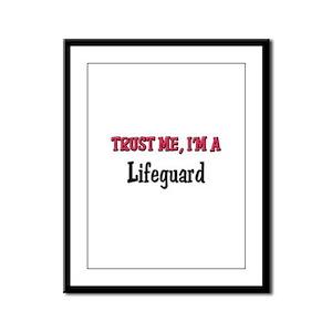 Trust Me I'm a Lifeguard Framed Panel Print