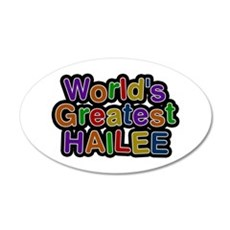 World's Greatest Hailee Wall Decal