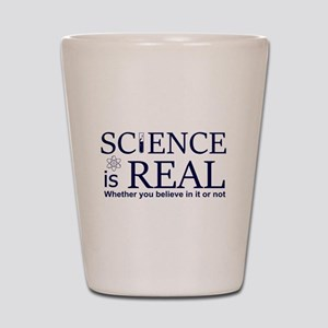 Science is Real Shot Glass