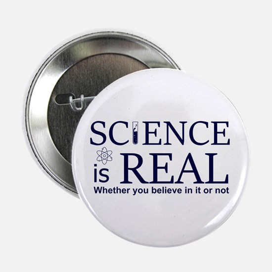 """Science is Real 2.25"""" Button"""