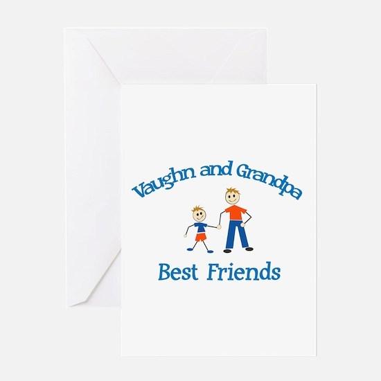 Vaughn & Grandpa - Best Frien Greeting Card