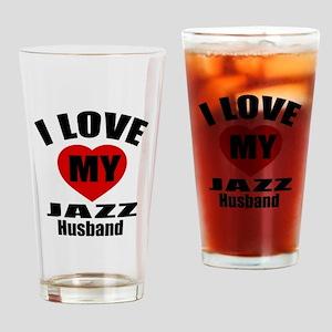 I love My Jazz Husband Designs Drinking Glass