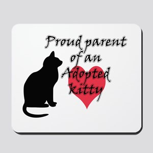 Adopted Kitty Mousepad