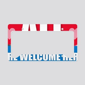 All Are Welcome Here License Plate Holder