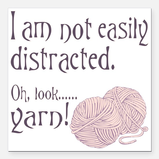 """Distracted by yarn Pink Square Car Magnet 3"""" x 3"""""""