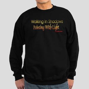 walkinginshadows Sweatshirt