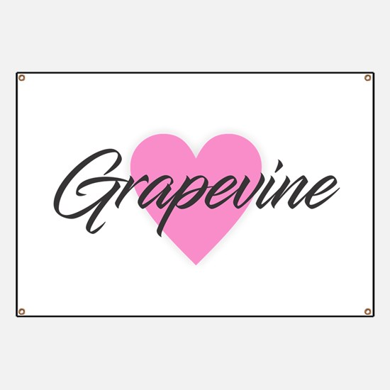 I Heart Grapevine Banner