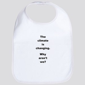 THE CLIMATE IS... Bib