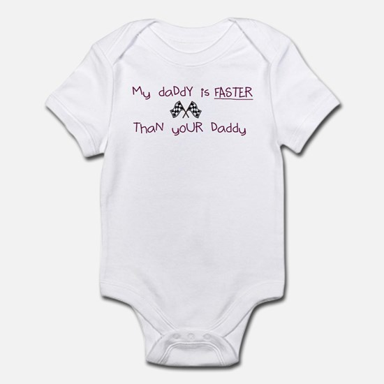 My Daddy Is Faster Than Your Infant Bodysuit