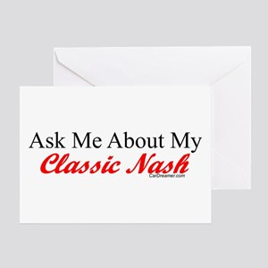 """""""Ask Me About My Nash"""" Greeting Card"""