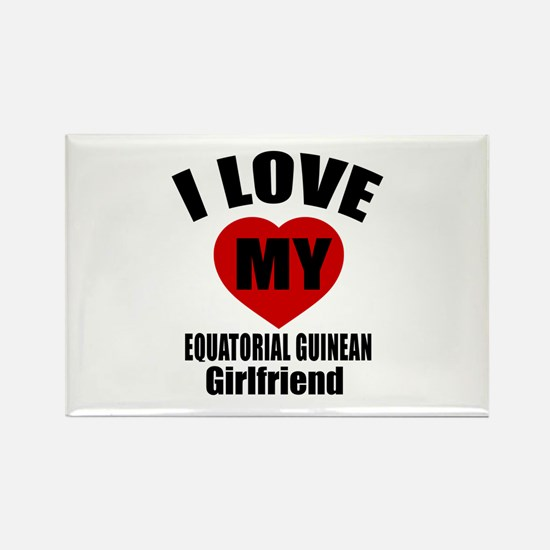 I Love My Equatorial Guinean Girl Rectangle Magnet