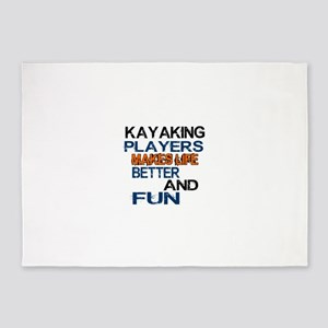 Kayaking Players Makes Life Better 5'x7'Area Rug
