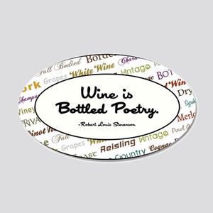 WINE IS BOTTLED POETRY Wall Decal