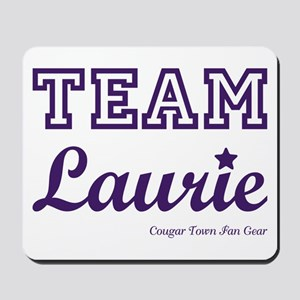 TEAM LAURIE Mousepad