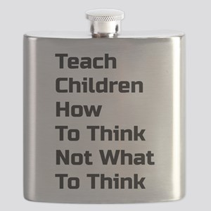 Teach Children How To Think Not What To Think Flas