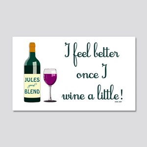 I FEEL BETTER.. 20x12 Wall Decal