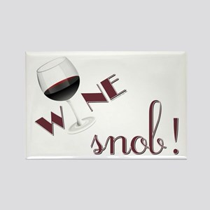 WINE SNOB Rectangle Magnet