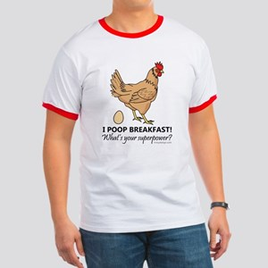 Chicken Poops Breakfast Funny Design Ringer T