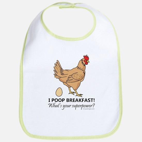 Chicken Poops Breakfast Funny Design Bib