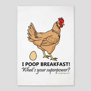 Chicken Poops Breakfast Funny Desig 5'x7'Area Rug