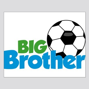Soccer Big Brother Posters
