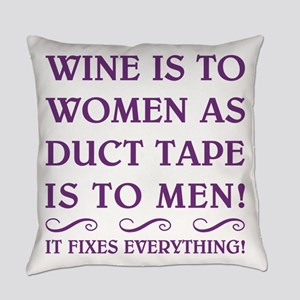 WINE IS TO... Everyday Pillow