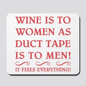 WINE IS TO... Mousepad