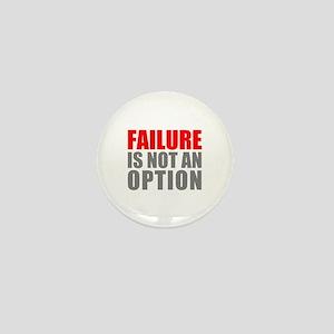 Failure-not-Option Mini Button