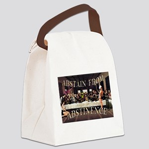 Abstain From Abstinence Canvas Lunch Bag